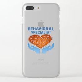 Behavioral Specialist Clear iPhone Case