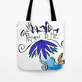 Return To Me Tote Bag