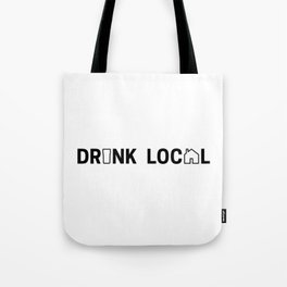 Drink Local (Black) Tote Bag