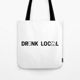 Drink Local (Black) Tote Bag