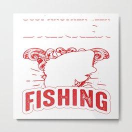 fishing rod tackle poles equipment call gear cast line tee Metal Print
