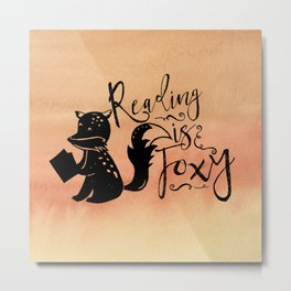 Reading is Foxy Metal Print