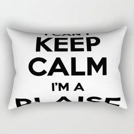 I cant keep calm I am a BLAISE Rectangular Pillow