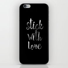 STICK WITH LOVE iPhone & iPod Skin
