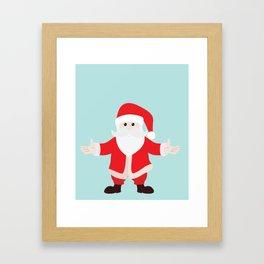 Christmas Santa Claus is Coming to Hug You Framed Art Print