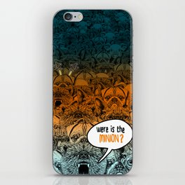 Were is the minion ? iPhone Skin