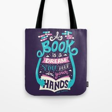 Book is a dream Tote Bag