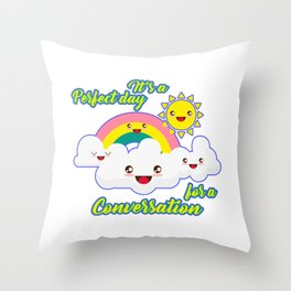 Perfect Conversation Day Throw Pillow