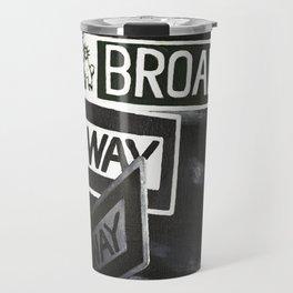 One Way to Broadway Travel Mug