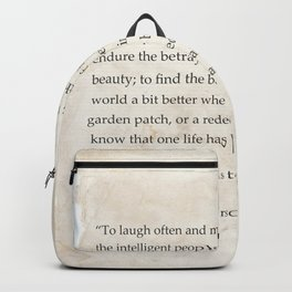 """To laugh often and much; to win...Ralph Waldo Emerson Backpack"