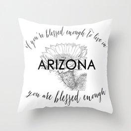 Blessed to Live Arizona (Cactus Flower) Throw Pillow