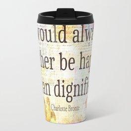 Charlotte Bronte happiness quote Travel Mug