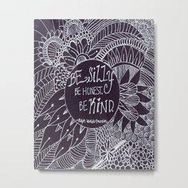 Be Silly Be Honest Be Kind Zentangle, Ralph Waldo Emerson Metal Print