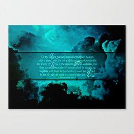 RETURN (1 Thessalonians 4:16-17) Canvas Print
