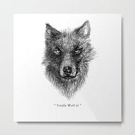 "TypoAnimal - ""Totally Wolf it!"" Metal Print"
