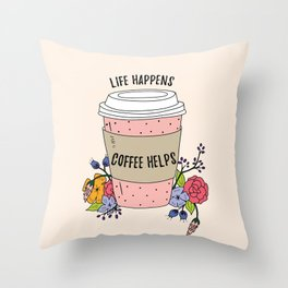Coffee helps Throw Pillow