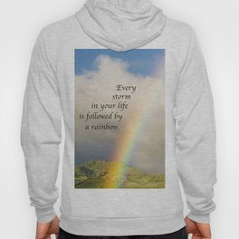 Every Storm is Followed by a Rainbow Hoody