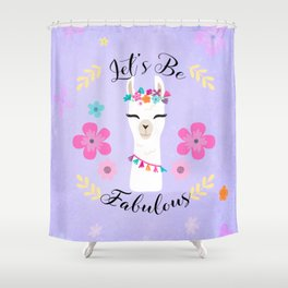 Let's Be Fabulous - Purple Cute Alpaca - Llama with Flowers Shower Curtain