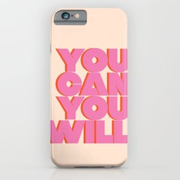 You Can You Will Bold Motivational Typography on Light Beige Background | Text Art iPhone Case
