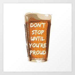 Drink with pride Art Print
