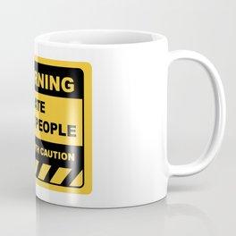 Funny Human Warning Label / Sign I HATE STUPID PEOPLE Sayings Sarcasm Humor Quotes Coffee Mug