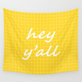 hey y'all - yellow Wall Tapestry