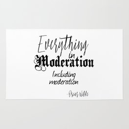 Everything In Moderation, Including Moderation - Oscar Wilde funny quote Rug