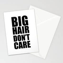 Big Hair Don't Care Stationery Cards