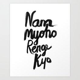 Nam Myoho Renge Kyo Art Print