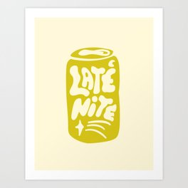 LATE NITE Art Print