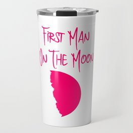 First Man on the Moon 1969 50th Anniversary Quote Travel Mug