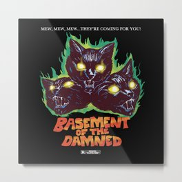Basement Of The Damned Metal Print