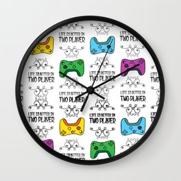 Life is better in Two Player Wall Clock