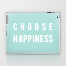 Choose Happiness - Mint Laptop & iPad Skin