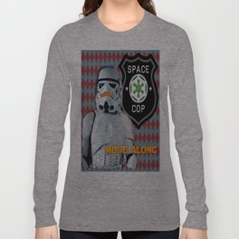 Space Cop Long Sleeve T-shirt