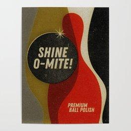Shine-O-Mite! Ball Polish Poster