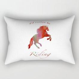 I'd Rather Be Riding Rearing Horse Red Rectangular Pillow