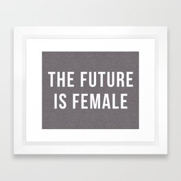 Future Is Female Quote Framed Art Print