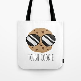 Tough Cookie Tote Bag