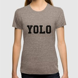 YOLO BOLD - You Only Live Once T-shirt