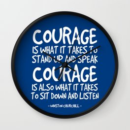 Courage Quote - Winston Churchill Wall Clock
