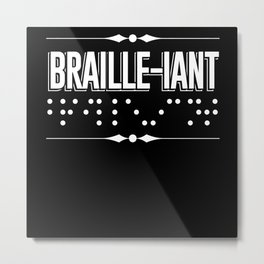 Braille-iant Braille Visually Impaired Blind Metal Print