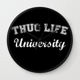 Thug Life University Wall Clock