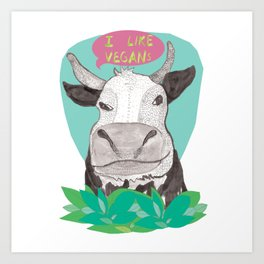 "cow says ""I like Vegans"" Art Print"