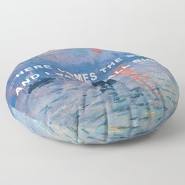 Here Comes the Impression, Sunrise Floor Pillow