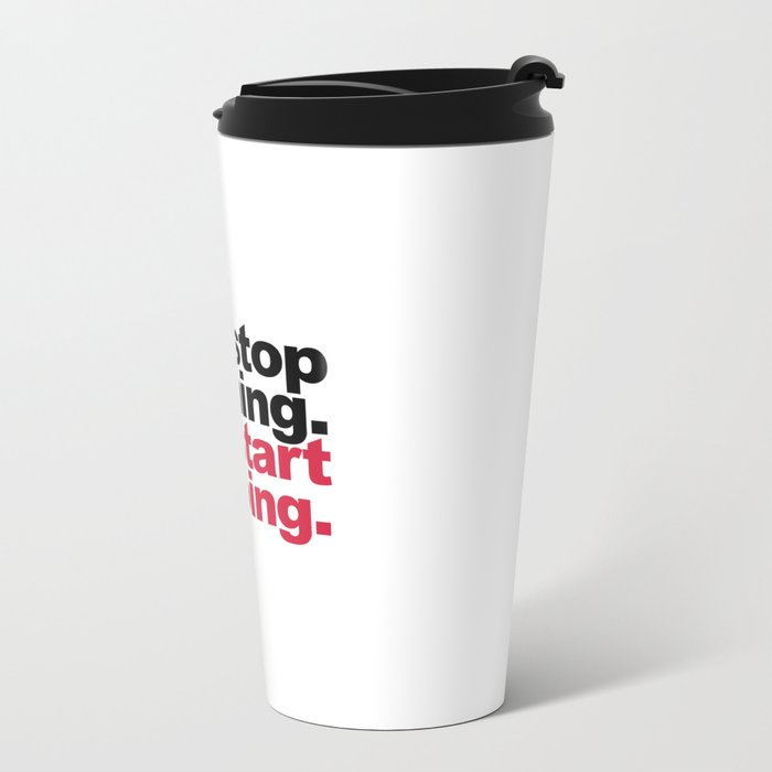 Start Doing Motivational Quote Metal Travel Mug