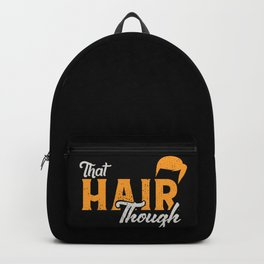 That Hair Backpack
