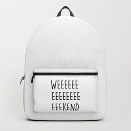 WEEEEEEEEEEEKEND Backpack