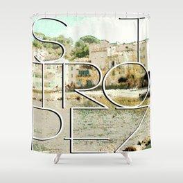 St. Tropez village and text Shower Curtain