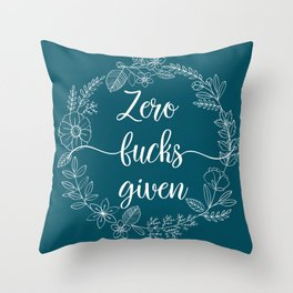 ZERO FUCKS GIVEN - Sweary Floral Wreath Throw Pillow